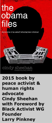 Image of cover of Cindy Sheehan book entitled 'The Obama Files: Chronicles of an Award-Winning War Criminal'